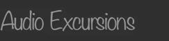 AudioExcursions