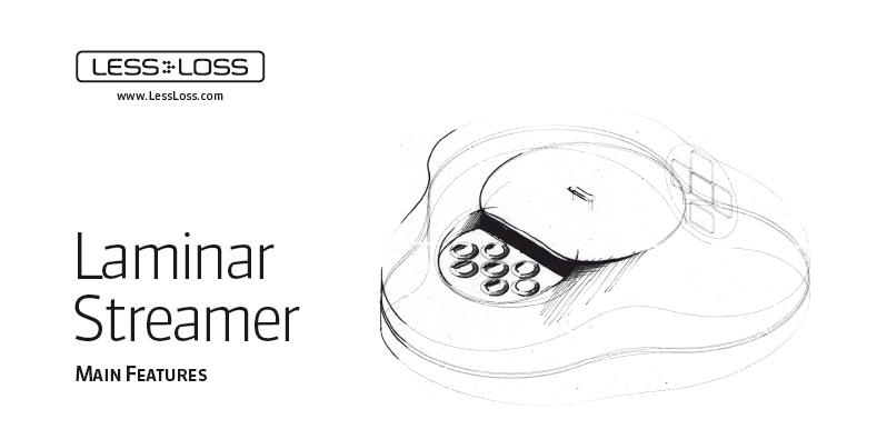 LessLoss Laminar Streamer